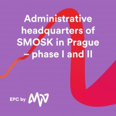 EPC by MVV - Administrative headquarters of SMOSK in Prague - phase I and II